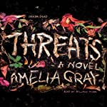 Threats | Amelia Gray