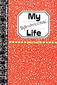 My Dysfunctional Life:  Journal