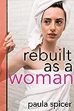 Rebuilt as a Woman: Gender Swap Romance