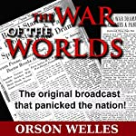The War of the Worlds (Dramatized) | Orson Welles