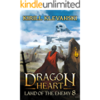 Dragon Heart: Land of The Enemy. LitRPG Wuxia Series: Book 8 book cover