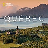 img - for Qu bec: A Photographic Road Trip Through Canada's Beautiful Province book / textbook / text book