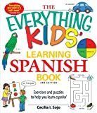 img - for The Everything Kids' Learning Spanish Book: Exercises and puzzles to help you learn Espanol book / textbook / text book