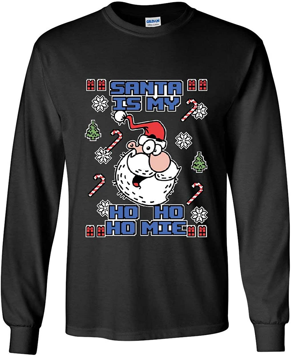 Santa is My Ho Ho Homie Long Sleeve T-Shirt Fun Ugly Sweater Merry Christmas Tee