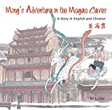 Ming's Adventure in the Mogao Caves: A Story in