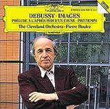 Debussy: Images / Prélude à l'après-midi d'un faune / Printemps