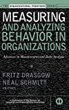 Measuring and Analyzing Behavior in Organizations 9780787953010