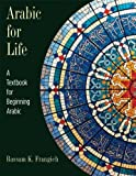 img - for Arabic for Life: A Textbook for Beginning Arabic by Bassam K. Frangieh (2011-09-27) book / textbook / text book