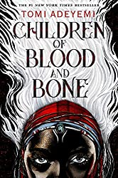 Children of Blood and Bone by Tomi Adeyemi, Henry Holt/Macmillan Children's Books