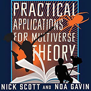 Practical Applications for Multiverse Theory Audiobook