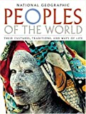 img - for Peoples of the World : Their Cultures, Traditions, and Ways of Life book / textbook / text book