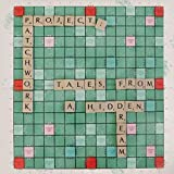 Tales from a Hidden Dream by Project: Patchwork