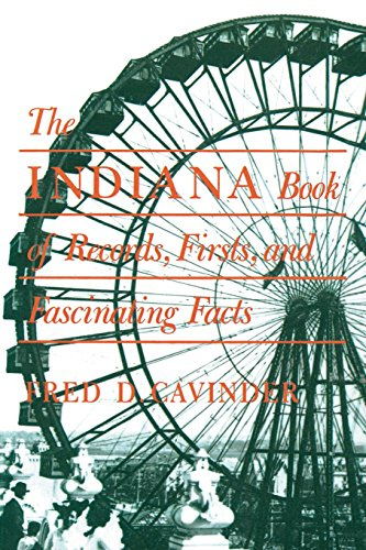 The Indiana Book of Records, Firsts, and Fascinating Facts (Trivia Fun) [Cavinder, Fred D.] (Tapa Blanda)