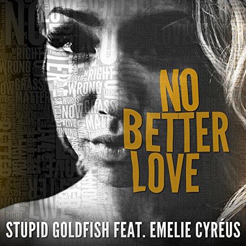No Better Love (feat. Emelie Cyréus)