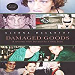 Damaged Goods: A Woman Who Became Her Own Hero | Glenna McCarthy