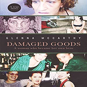 Damaged Goods: A Woman Who Became Her Own Hero Audiobook