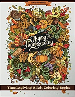 Amazon.com: Thanksgiving Adult Coloring Books: Thanksgiving Holiday ...