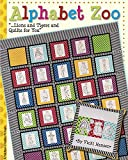 Alphabet Zoo: ... Lions and Tigers and Quilts for You offers