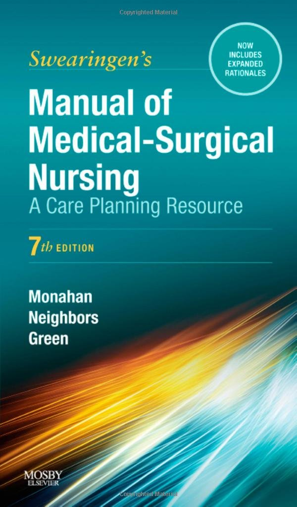 Manual of Medical-Surgical Nursing: A Care Planning Resource (Manual of Medical Surgical Nursing Care) by Mosby