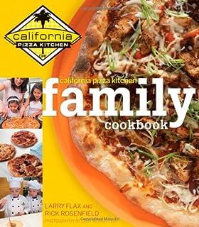 California Pizza Kitchen Careers   California Pizza Kitchen Cookbook Rick Rosenfield Larry Flax