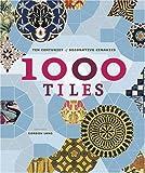 1,000 Tiles: Ten Centuries of Decorative Ceramics