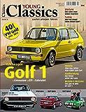 Young Classics: VW Golf 1: Limousine, GTI, Cabriolet, Caddy • kaufen - pflegen - fahren