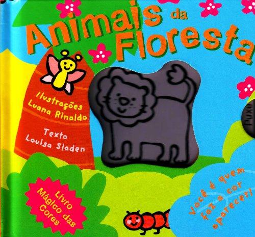 Animais Da Floresta - Coleção Livro Mágico Das Cores