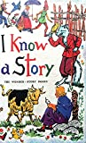 img - for I Know a Story book / textbook / text book