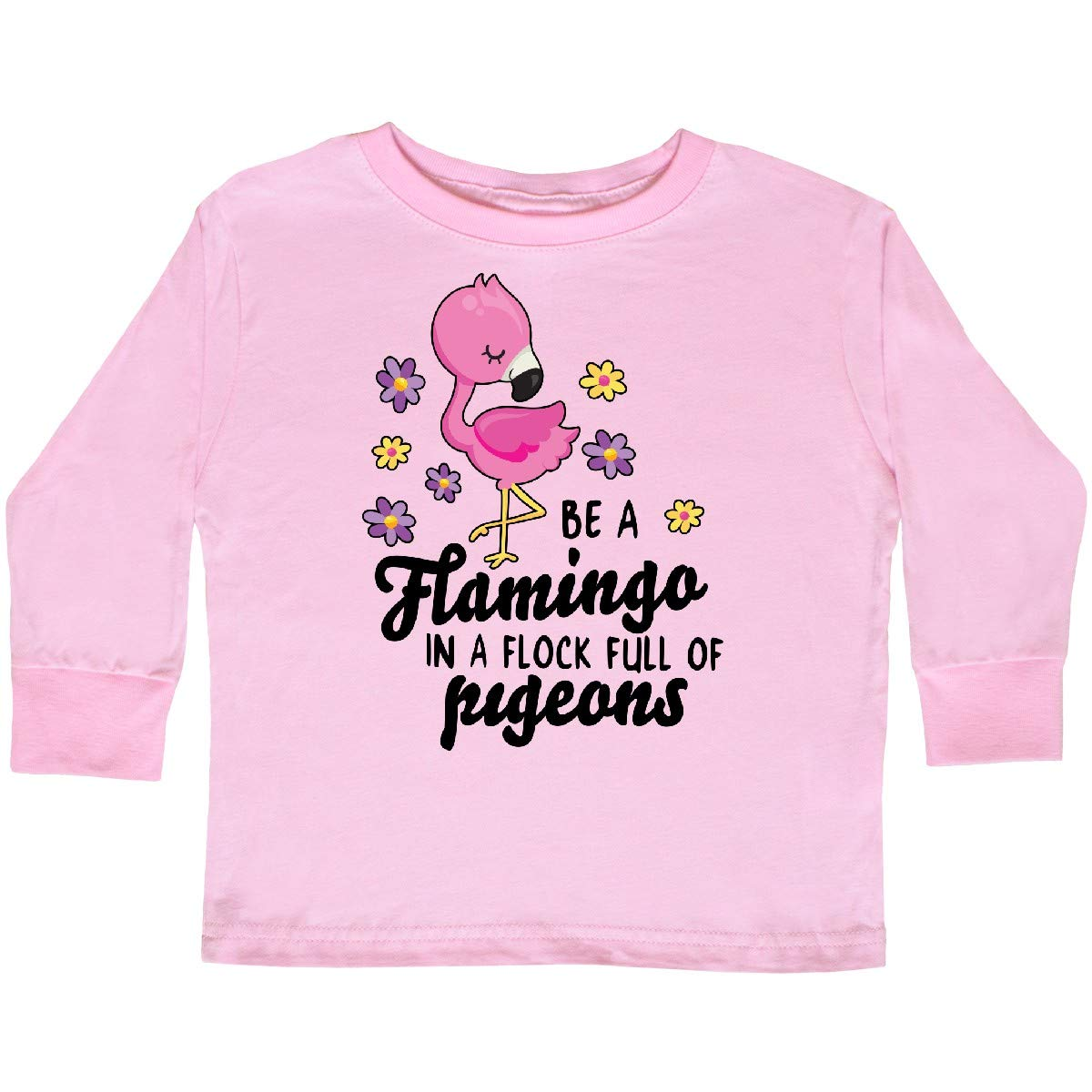 inktastic Be a Flamingo in a Flock of Pigeons with Toddler Long Sleeve T-Shirt