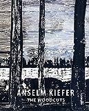 Anselm Kiefer: The Woodcuts