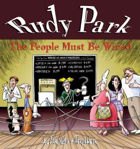 [E.B.O.O.K] Rudy Park: The People Must Be Wired [W.O.R.D]