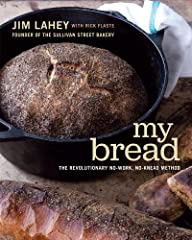 "Jim Lahey's ""breathtaking, miraculous, no-work, no-knead bread"" (Vogue) has revolutionized the food world.When he wrote about Jim Lahey's bread in the New York Times, Mark Bittman's excitement was palpable: ""The loaf is incredible, a fine-bak..."