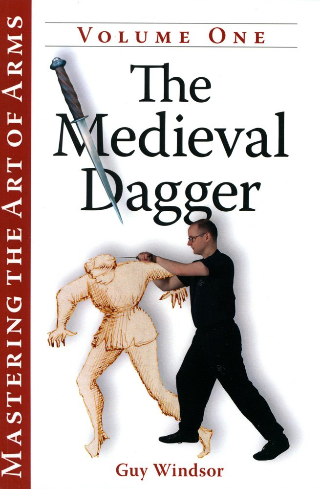 Download The Medieval Dagger (Mastering the Art of Arms) PDF