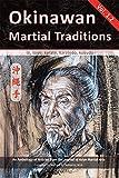 img - for Okinawan Martial Traditions Vol. 1.2: Te, Tode, Karate, Karatedo, Kobudo book / textbook / text book