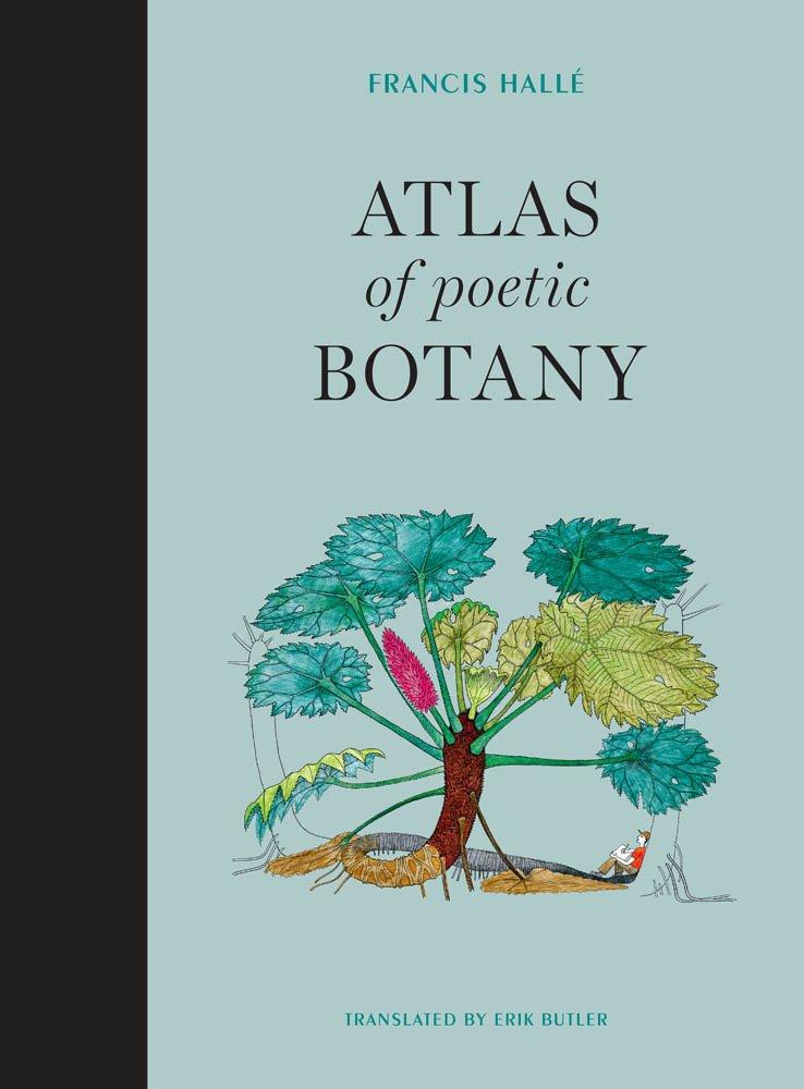 Atlas of Poetic Botany (The MIT Press)