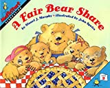 img - for A Fair Bear Share (MathStart 2) book / textbook / text book