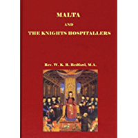 Malta And The Knights Hospitallers