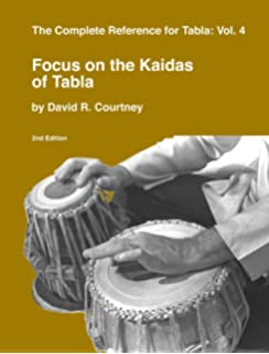 Focus on the Kaidas of Tabla, Vol. 4 (The Complete Reference for Tabla