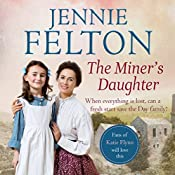 The Miner's Daughter: The Families of Fairley Terrace Sagas 2 | Jennie Felton
