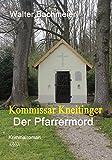 Kommissar Kneitinger - Großdruck: Der Pfarrermord