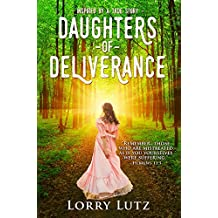 Daughters of Deliverance (Kate Bushnell Series Book 1)