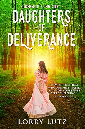 Daughters of Deliverance by [Lutz, Lorry]