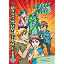 The Book Bandit: A Mystery with Geometry (Manga Math Mysteries 7)