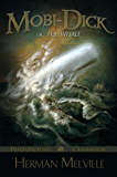 Moby-Dick or, The Whale (Annotated)
