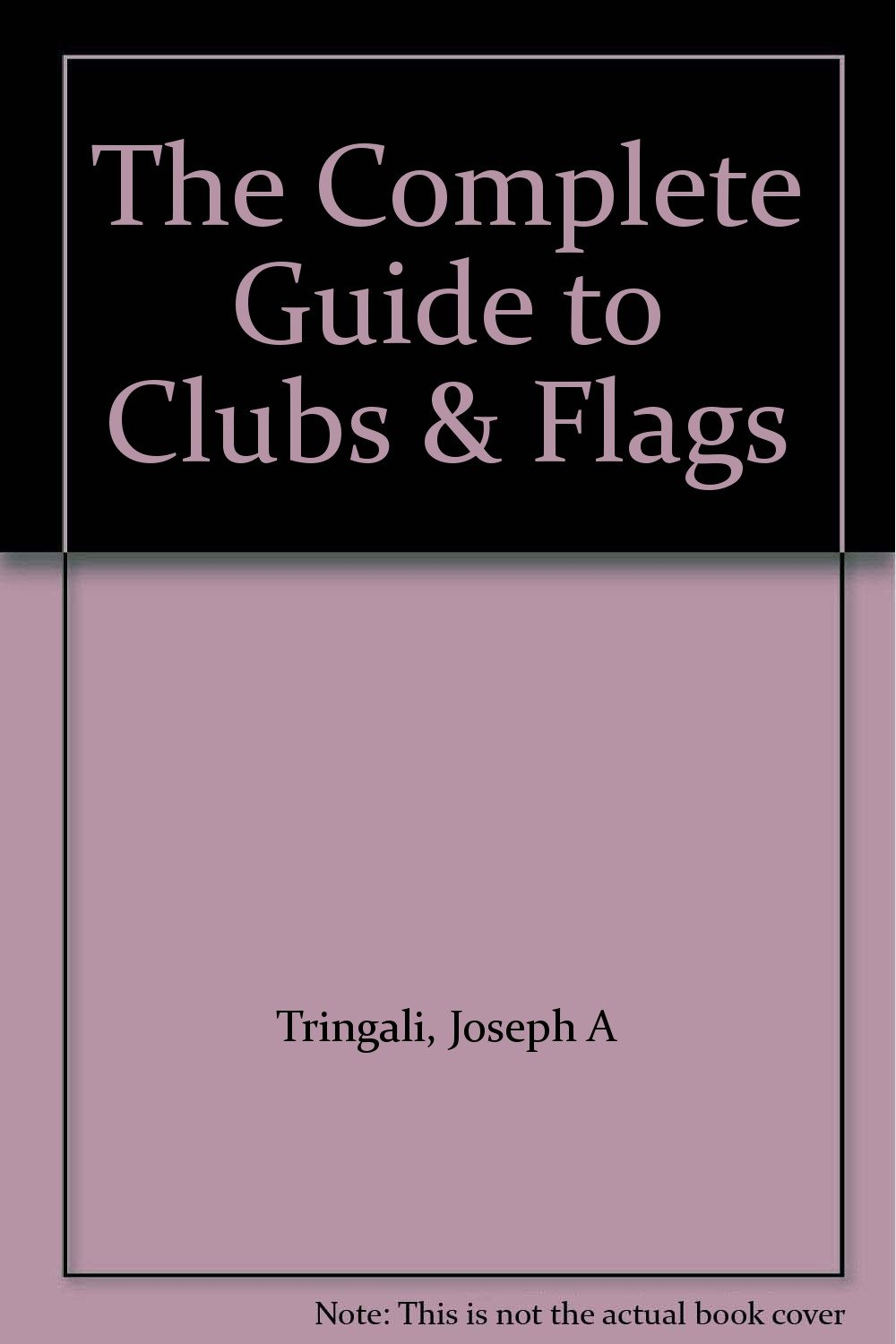 Download The Complete Guide to Clubs & Flags pdf epub