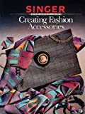 Creating Fashion Accessories 9780865732858