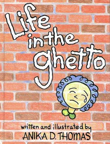 Life in the Ghetto