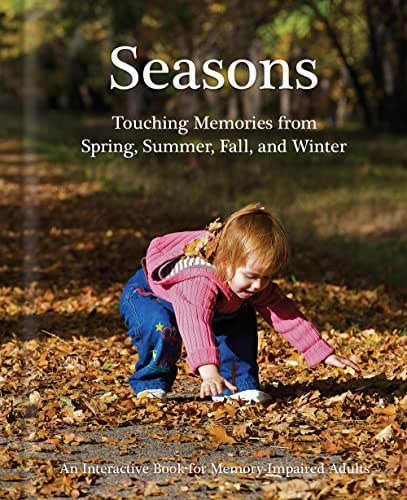 Seasons - Alzheimer's / Dementia / Memory Loss Activity Book for Patients and Caregivers