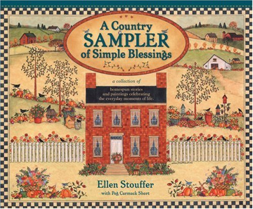 A Country Sampler of Simple Blessings -