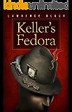 Keller's Fedora (Kindle Single)